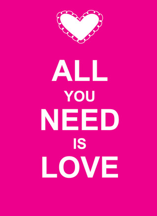 All You Need Is Love by SummersDale