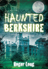 Haunted Berkshire