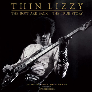 Thin Lizzy: The Boys Are Back - The True Story