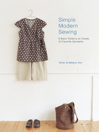 Simple Modern Sewing by Shufu To Seikatsu Sha