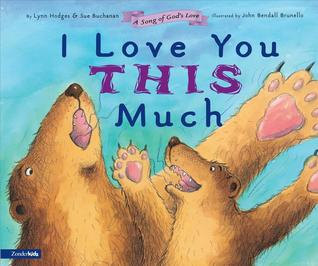 I Love You This Much by Lynn Hodges