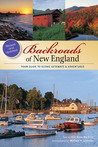 Backroads of New England: Your Guide to Scenic Getaways & Adventures
