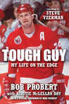 Tough Guy by Bob Probert