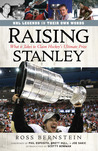 Raising Stanley - What It Takes to Claim Hockey's Ultimate Prize