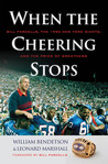 When the Cheering Stops: Bill Parcells, the 1990 New York Giants, and the Price of Greatness
