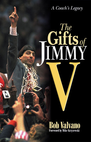 The Gifts of Jimmy V by Bob Valvano