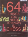 64 Things You Need to Know in Chess