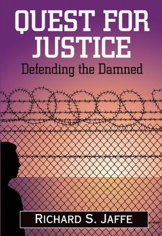 Quest for Justice by Richard S. Jaffe
