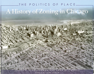 The Politics of Place by Joseph P. Schwieterman