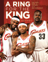 A Ring for the King: King James, Shaq, and the Quest for an NBA Championship