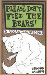 Please Don't Feed the Bears! by Absjorn Intonsus