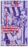 The CIA Makes Sci Fi Unexciting: The Life of Lee Harvey Oswald