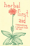 Herbal First Aid: Assembling a Natural First Aid Kit