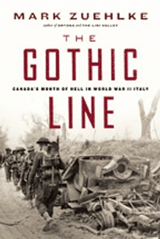 The Gothic Line: Canada's Month of Hell in World War II Italy