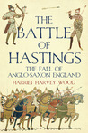The Battle of Hastings by Harriet Harvey Wood