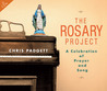 The Rosary Project: A Celebration of Prayer and Song