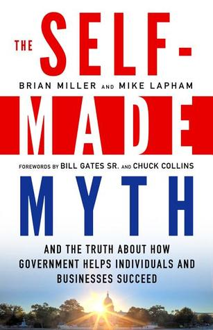 The Self-Made Myth by Brian Miller