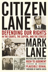 Citizen Lane: Defending Our Rights in the Courts, the Capitol and the Streets