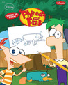Learn to Draw Disney's Phineas and Ferb