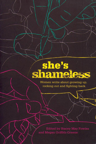 She's Shameless by Stacey May Fowles