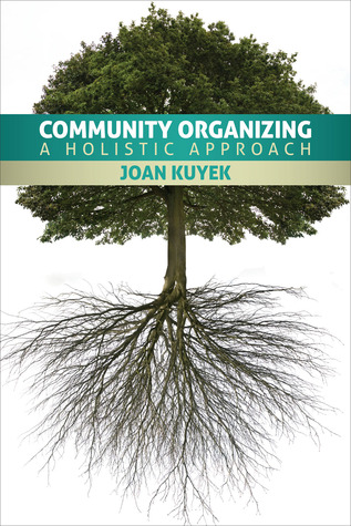Community Organizing: A Holistic Approach