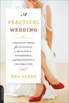 A Practical Wedding by Meg Keene