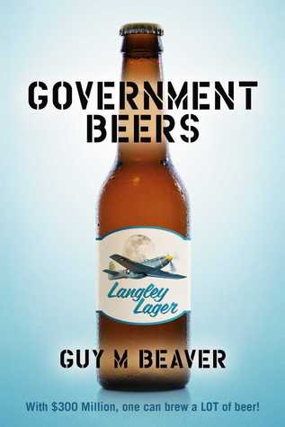 Government Beers by Guy M. Beaver