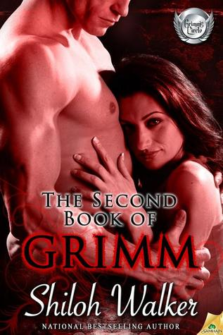 The Second Book of Grimm by Shiloh Walker