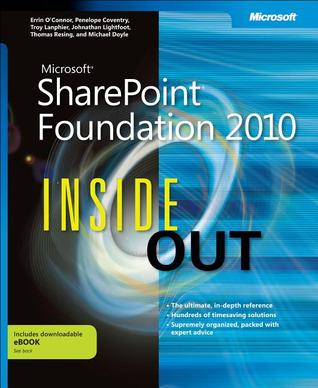 Microsoft® SharePoint® Foundation 2010 Inside Out by Errin O'Connor