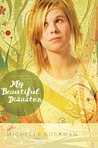 My Beautiful Disaster (The Pathway Collection, #2)