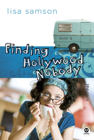 Finding Hollywood Nobody by Lisa Samson