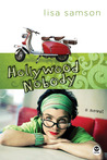 Hollywood Nobody by Lisa Samson
