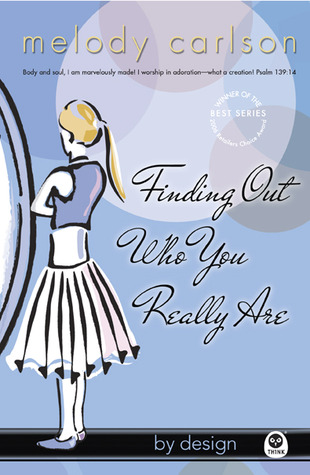 Finding Out Who You Really Are  by  Melody Carlson