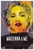 Madonna and Me: Women Write...