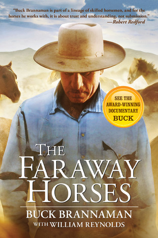 The Faraway Horses by Buck Brannaman