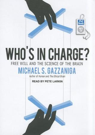 Who's in Charge? by Michael S. Gazzaniga