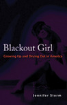 Blackout Girl by Jennifer Storm