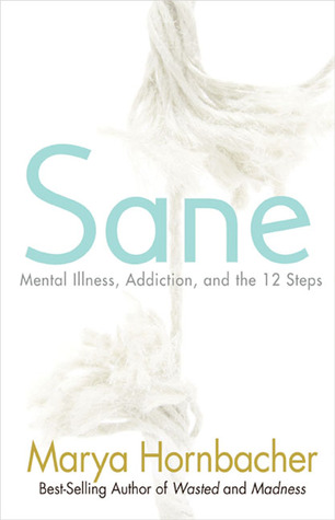 Sane by Marya Hornbacher