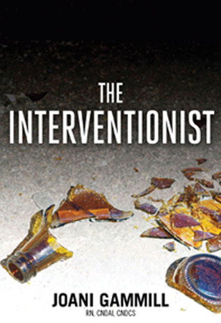 The Interventionist by Joani Gammill