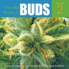 The Big Book of Buds Volume 2: More Marijuana Varieties from the World's Great Seed Breeders