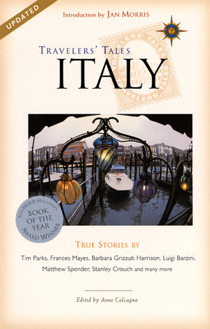 Travelers' Tales Italy by Anne Calcagno