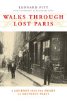Walks through Lost Paris: A Journey into the Heart of Historic Paris