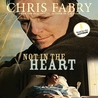 Not in the Heart by Chris Fabry