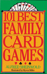 101 Best Family Card Games