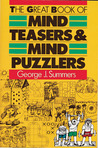 The Great Book of Mind Teasers & Mind Puzzlers