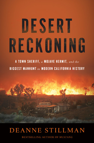 Desert Reckoning by Deanne Stillman