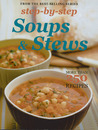 Step by Step Soups & Stews: More than 250 Recipes