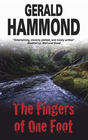 The Fingers of One Foot - Gerald Hammond