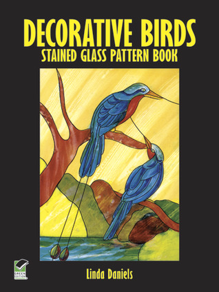Decorative Birds Stained Glass Pattern Book by Linda Daniels