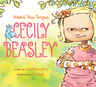 Watch Your Tongue, Cecily Beasley by Lane Fredrickson